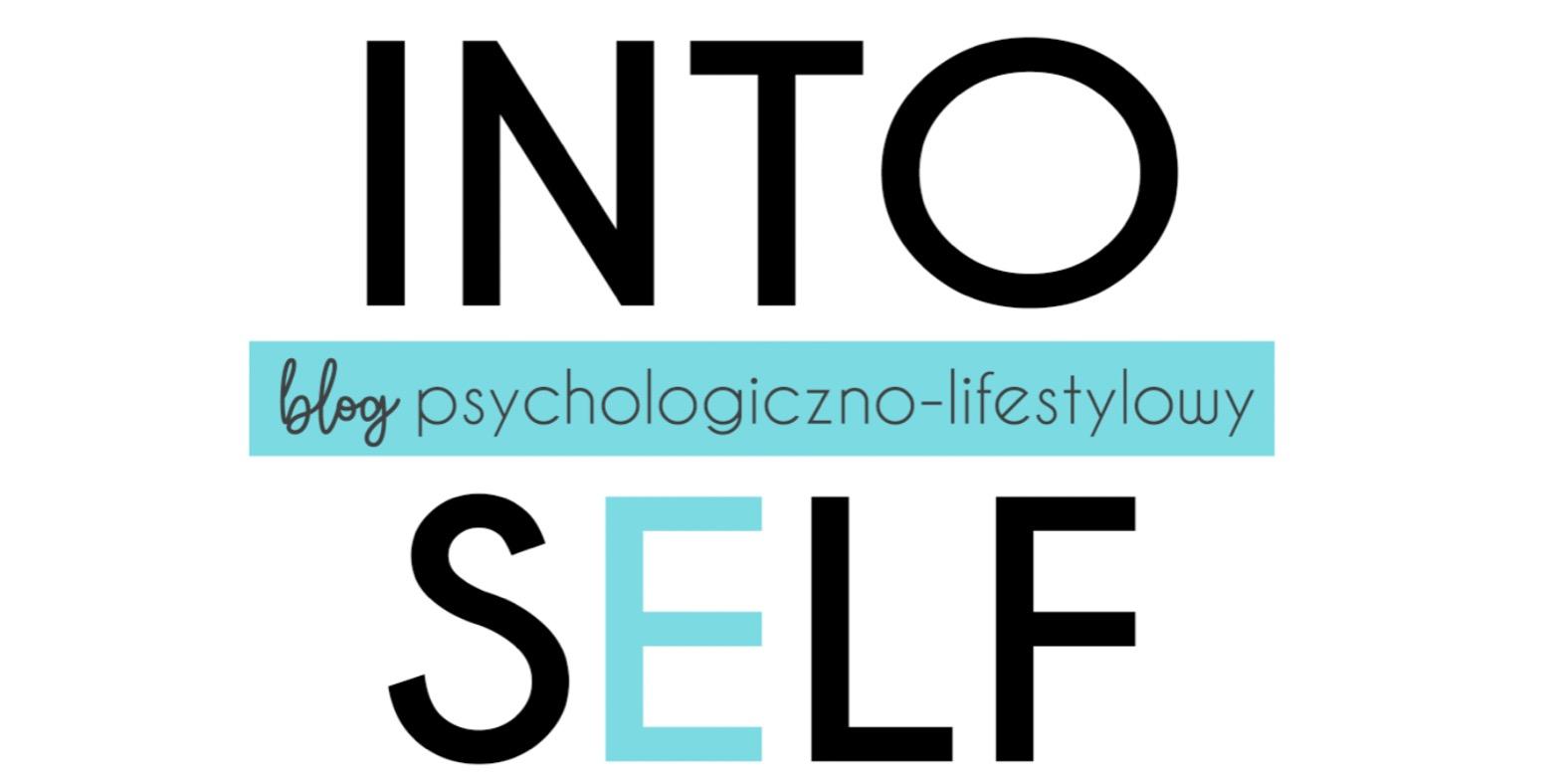 Into self | Psychologia dla Ciebie